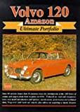 R. M. Clarke Volvo 120 Amazon Ultimate Portfolio (Brooklands Books Road Test Series)