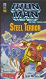 STEEL TERROR: IRON MAN SUPER THRILLER (0671003216) by Dean Wesley Smith