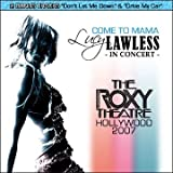 LUCY LAWLESS COME TO MAMA ROXY THEATRE CONCERT 2007 CD
