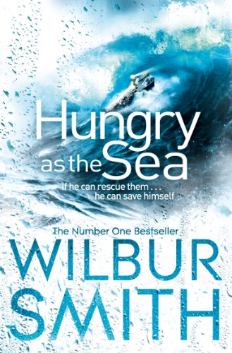Wilbur Smith - Hungry as the Sea (English Edition)