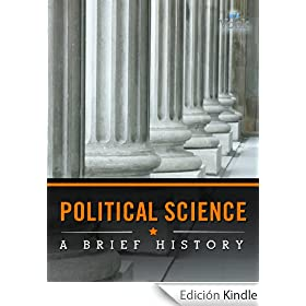 Political Science: A Brief History