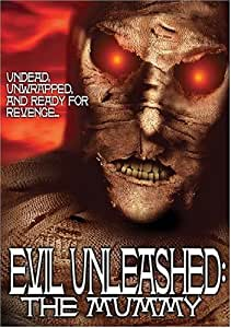 Evil Unleashed: The Mummy