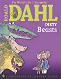 Dirty Beasts (Dahl Picture Book) Roald Dahl