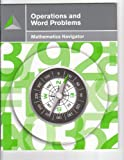 img - for Operations and Word Problems (Mathematics Navigator) book / textbook / text book