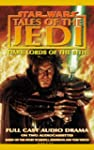 Star Wars Tales of the Jedi: Dark Lor...