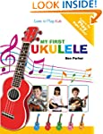 My First Ukulele For Kids: Learn To P...