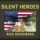 Silent Heroes: A Recon Marine's Vietnam War Experience Hörbuch von Rick Greenberg Gesprochen von: Patrick Lawlor