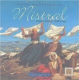 echange, troc Bernard Mondon, Steffen Lipp - Petite anthologie du Mistral