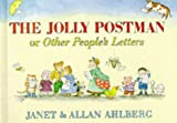 Janet Ahlberg The Jolly Postman: Or, Other People's Letters