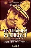 echange, troc Rémy Bellon, Dominique Rizet - Le dossier Pinochet