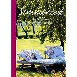 """Sommerzeit: Die besten Ideen f�r die sch�nste Jahreszeitvon """"Marion Schaap"""""""