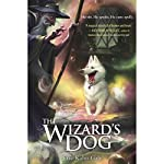 The Wizard's Dog | Eric Kahn Gale