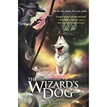 The Wizard's Dog Audiobook by Eric Kahn Gale Narrated by Graham Halstead