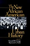 img - for The New African American Urban History book / textbook / text book