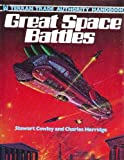 Great Space Battles (0890092605) by Stewart Cowley