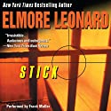 Stick (       UNABRIDGED) by Elmore Leonard Narrated by Frank Muller