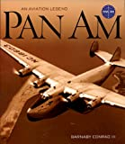Pan Am: An Aviation Legend (0942627555) by Barnaby Conrad