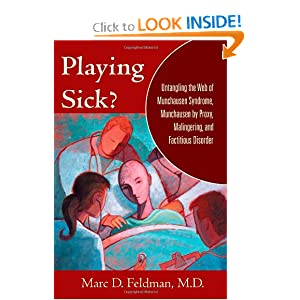 Amazon.com: Playing Sick?: Untangling the Web of Munchausen ...