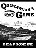 Quincannon's Game: Western Stories
