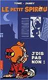 Le Petit Spirou, Tome 7 : J'dis pas non par Tome