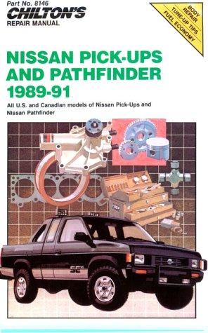 Nissan Pick-ups and Pathfinder, 1989-91 (Chilton's Repair Manuals)