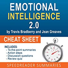Emotional Intelligence 2.0 by Travis Bradberry and Jean Greaves, The Cheat Sheet: Summary of Emotional Intelligence 2.0 Audiobook by  SpeedReader Summaries Narrated by David Baker