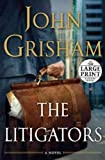 The Litigators (Random House Large Print)