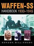 Waffen-SS Handbook (0750929278) by Williamson, Gordon