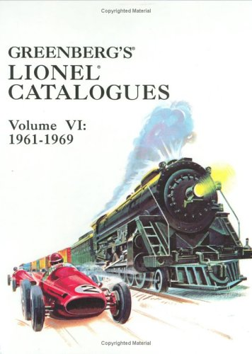 Greenberg's Lionel Catalogues: 1961-1969