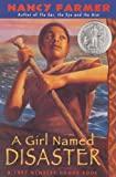 A Girl Named Disaster (Turtleback School & Library Binding Edition) (0613078632) by Farmer, Nancy