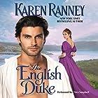 The English Duke Hörbuch von Karen Ranney Gesprochen von: Tim Campbell