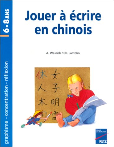 Jouer à écrire en chinois