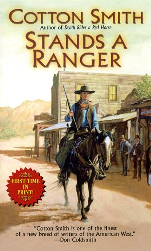 Stands a Ranger (Leisure Historical Fiction), COTTON SMITH