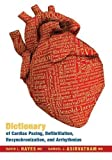 img - for Dictionary of Cardiac Pacing. Defibrillation. Resynchronization. and Arrhythmias by Hayes. David L. ( 2007 ) Hardcover book / textbook / text book