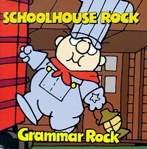Grammar Rock (Schoolhouse Rock 1973)