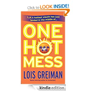 One Hot Mess Lois Greiman