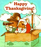 Happy Thanksgiving! (Wee Pudgy Board Book) (0448405520) by Wendy Cheyette Lewison