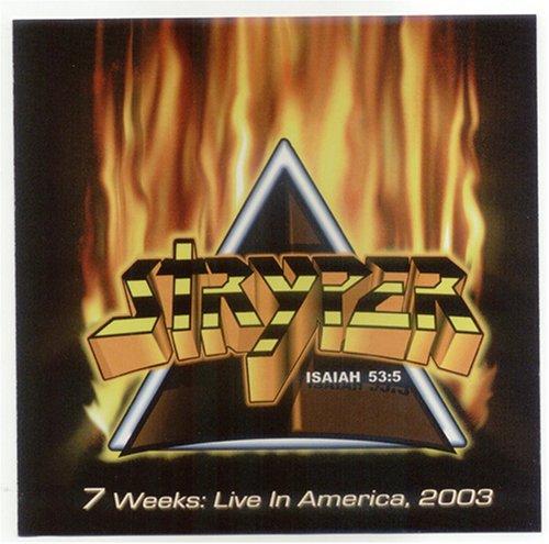 STRYPER - 7 Weeks: Live in America, 2003 - Zortam Music