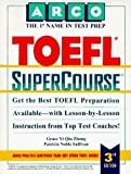 img - for Arco Toefl Supercourse (Supercourse for the Toefl) by Grace Yi Qiu Zhong (1995-11-03) book / textbook / text book