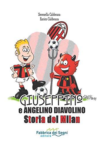 Giuseppino e Angelino Diavolino Storia del Milan PDF