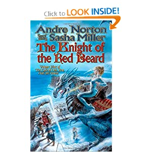 The Knight of the Red Beard (Cycle of Oak, Yew, Ash, and Rowan) by Andre Norton and Sasha Miller