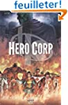 Hero Corp, Tome 1 : Les origines