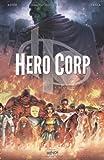 Hero Corp, Tome 1 : Les origines