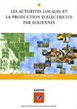 Les autorit�s locales et la production d'�lectricit� par �oliennes