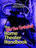 The Not Too Technical Home Theater Handbook, 2nd Edition