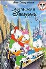 Aventures à Disneyland par Disney