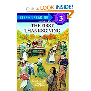 The First Thanksgiving (Step-Into-Reading, Step 3) by Linda Hayward