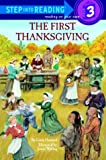 The First Thanksgiving - Step into Reading - A Step 2 Book Grades 1-3 (0679802185) by Linda Hayward