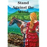 Stand Against the Wind