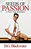 Second Chance Romance: Seeds of Passion (Teacher Student Older Man Younger Woman Romance) (New Adult Taboo Romance Short Stories)